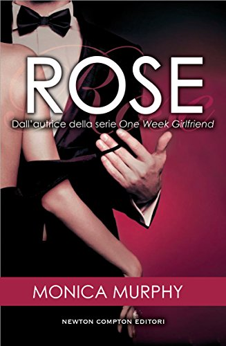 Rose (The Fowler Sisters Series Vol. 2) di [Murphy, Monica]