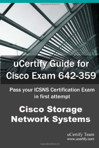 Ucertify Guide for Cisco Exam 642-359: Pass Your Icsns Certification in the First Attempt por Ucertify Team