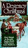 A Regency Christmas VII by Mary Balogh (1995-11-01) - Mary Balogh;Jo Beverley;Sandra Heath;Laura Matthews;Edith Layton