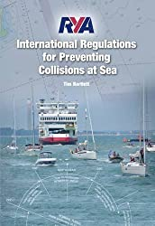 RYA International Regulations for Preventing Collisions at Sea 2015 by Tim Bartlett (2015-09-08)