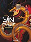 Yin Et Le Dragon (French Edition)