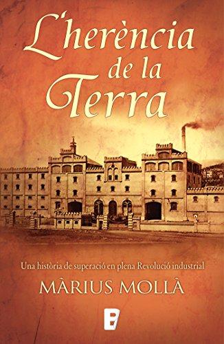 L'herència de la terra (Catalan Edition) por Màrius Mollà