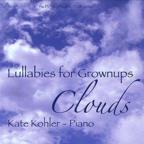 lullabies-for-grownups-clouds-by-kate-kohler