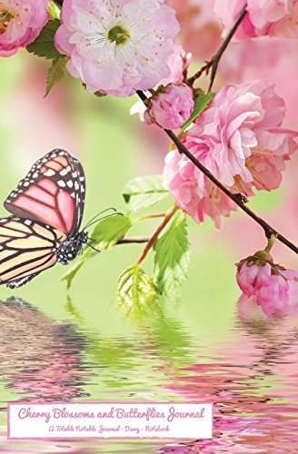 Cherry Blossoms and Butterflies Journal: A Totable Notable Journal - Diary - Notebook (Totable Notables) Wallace Blossom