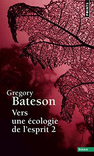Vers une écologie de l'esprit (2) par Gregory Bateson