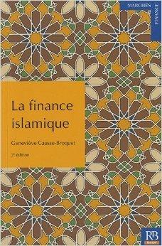 La finance islamique de Genevive Causse-Broquet ( 7 mai 2012 )
