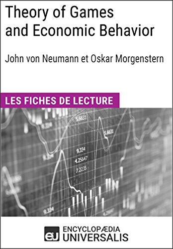 Theory of Games and Economic Behavior de Christian Morgenstern: Les Fiches de lecture d'Universalis par Encyclopaedia Universalis