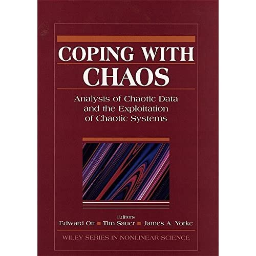 Coping with Chaos (Wiley Series in Nonlinear Science) (1994-09-27)