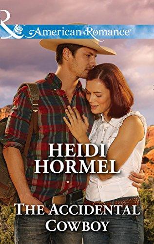 The Accidental Cowboy (Mills & Boon American Romance) (Angel Crossing, Arizona, Book 3) (English Edition)