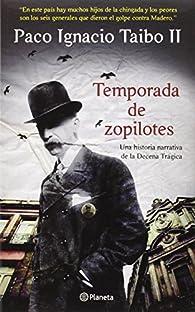 Temporada de Zopilotes par II Taibo Paco Ignacio