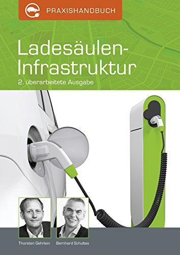 Praxishandbuch Ladesäulen-Infrastruktur: Leitfaden für Landkreise, Kommunen und Energieversorger