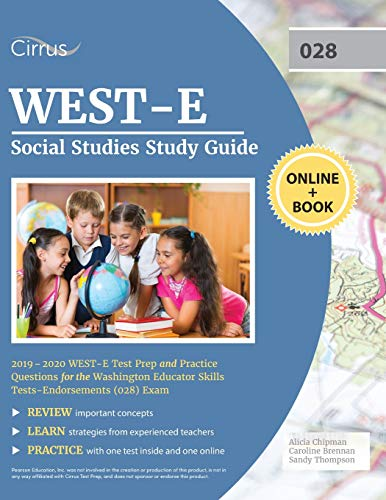 WEST-E Social Studies Study Guide 2019-2020: WEST-E Test Prep and Practice Questions for the Washington Educator Skills Tests-Endorsements (028) Exam