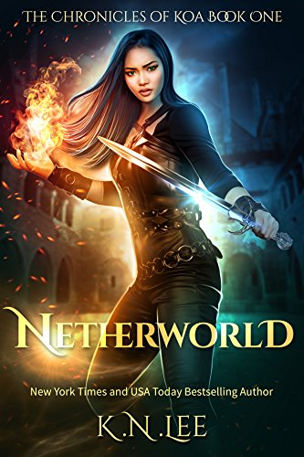 Netherworld: An Urban Fantasy (The Chronicles of Koa Book 1)