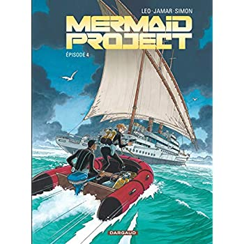 Mermaid Project - tome 4 - Mermaid project (Episode 4)