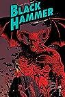 Black Hammer, Tome 3 - L'heure du jugement