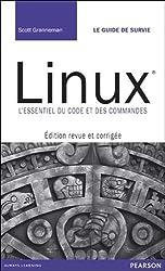Linux : Editon revue et corrigée - L'essentiel du code et des commandes