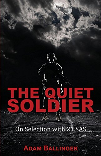 Quiet Soldier: On Selection with 21 SAS