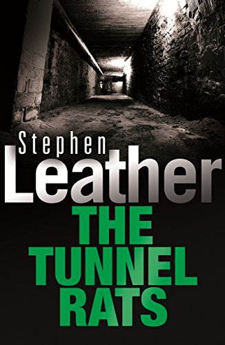 The Tunnel Rats (Coronet books) (English Edition) por Stephen Leather