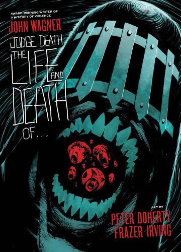 Judge Death: The Life and Death of...