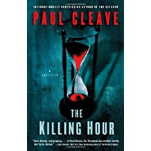 The Killing Hour: A Thriller by Paul Cleave (2013-04-23)