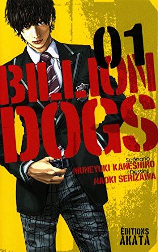 Billion Dogs - tome 1 (01)  by  Naoki Serizawa, Muneyuki Kaneshiro
