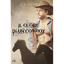 Il cuore di un cowboy (Cowboys Vol. 1) (Italian Edition)