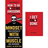 how to be fucking awesome, mindset with muscle and i get shit done [hardcover] 3 books collection set - proven strategies to build up your brain, body and business, my fucking awesome planner