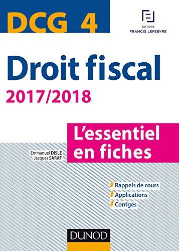 DCG 4 - Droit fiscal - 2017/2018- 9e d. : L'essentiel en fiches