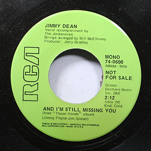 jimmy-dean-45-rpm-and-im-still-missing-you-the-one-you-say-good-mornin-to