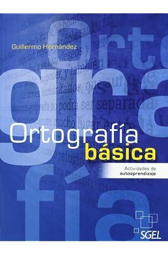 Descargar gratis Ortografía Básica de Guillermo Hernández García