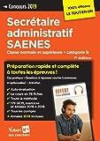 Concours Secrétaire administratif et SAENES - Catégorie B - Préparation rapide et complète à toutes les épreuves - Concours 2019...