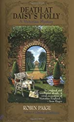 Death at Daisy's Folly (Robin Paige Victorian Mysteries, No. 3) by Robin Paige (1997-02-01)