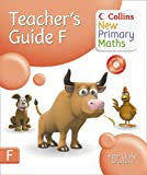 Collins New Primary Maths – Teachers Guide F