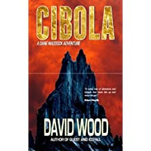 Cibola by David Wood (2009-02-25)