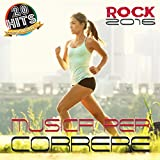 Musica per correre: Rock 2016 (20 Hits Compilation)