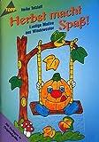 Herbst macht Spaß! - Lustige Motive aus Windowcolor (5. illustrierte Auflage inkl. Vorlagebögen in Originalgröße) [Broschiert] (Topp Hobby-Ratgeber)