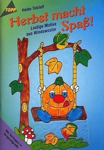 - Lustige Motive aus Windowcolor (5. illustrierte Auflage inkl. Vorlagebögen in Originalgröße) [Broschiert] (Topp Hobby-Ratgeber) ()