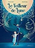 veilleur de lune (Le) | Bombace, Aurélie (1978-....). Auteur