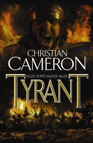 Tyrant (English Edition) par Christian Cameron