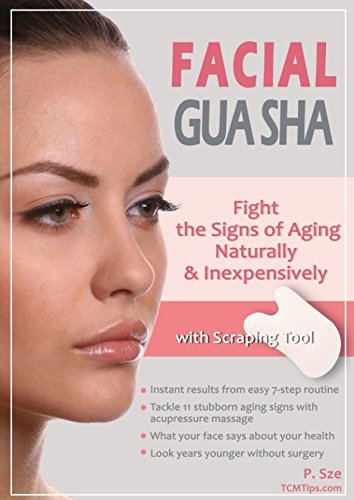 Facial Gua Sha - Fight the signs of aging naturally & inexpensively por P. Sze