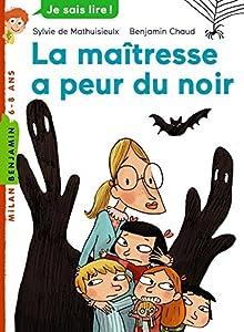 """Afficher """"La Maîtresse a peur du noir"""""""