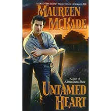 Untamed Heart (Avon Romance). 1 Feb 1999. by Maureen McKade