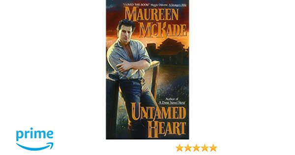 Untamed Heart (Avon Romance): Amazon.co.uk: Maureen McKade: 9780380802845:  Books