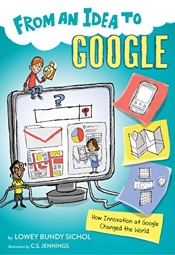 From an Idea to Google: How Innovation at Google Changed the World (English Edition)