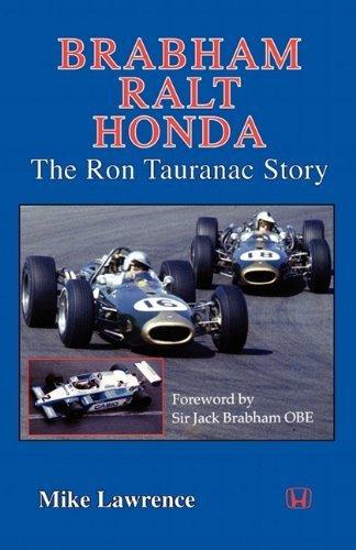 BRABHAM RALT HONDA THE RON TAURANAC STORY by M. Lawrence (2011-02-24)