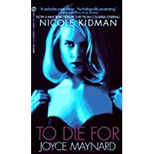 To Die For by Joyce Maynard (1995-09-01)
