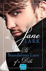 The Scandalous Love of a Duke: Harperimpulse Historical Romance by JANE LARK (2014-08-01)