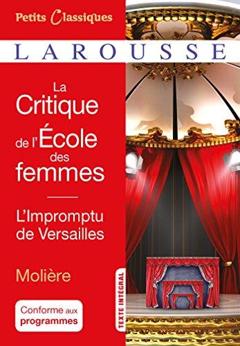 La critique de L'Ecole des femmes- L'impromptu de Versailles par Molière