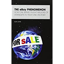 Ebay: The Story of a Brand That Taught Millions of People to Trust One Another