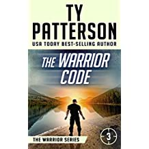 The Warrior Code: A Covert-Ops Suspense Action Novel (Warriors Series of Crime Action Thrillers Book 3)